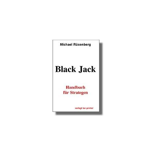 Black Jack. Handbuch für Strategen.