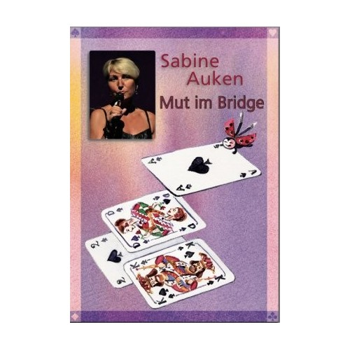 Sabine Auken- Mut im Bridge