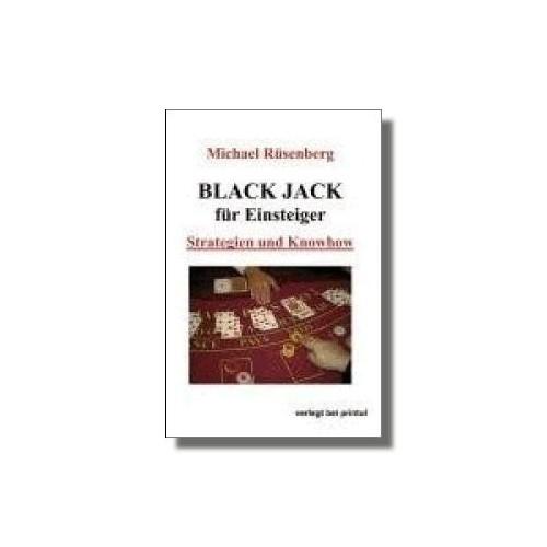 Black Jack für Einsteiger. Strategien und Knowhow