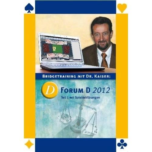 Forum D 2012 Teil 1 und 2