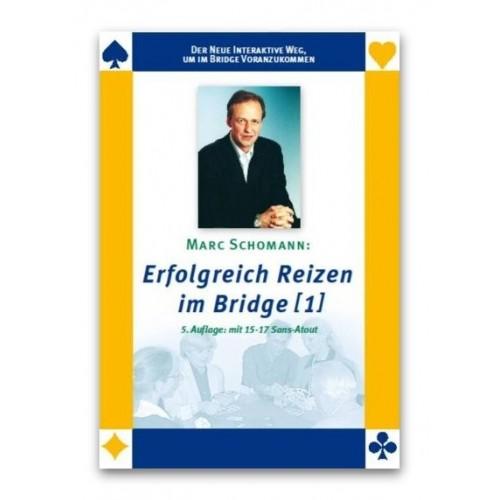Erfolgreich Reizen im Bridge, Serie 1 oder 2