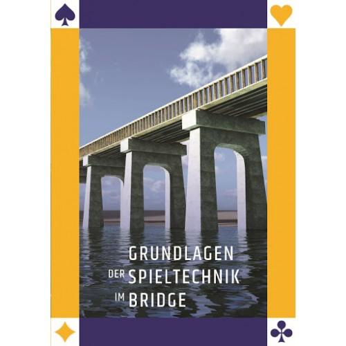 Grundlagen der Spieltechnik im Bridge